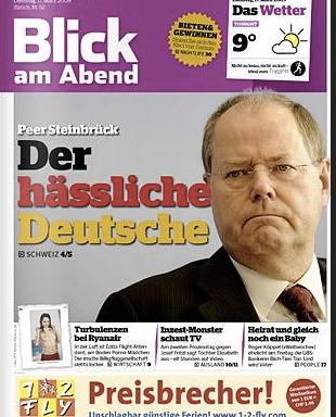 """""""Der häßliche Deutsche"""" titelte Blick am Abend. Peer Steinbrück erscheint stilmäßig im Vergleich zu Annegret Kramp-Karrenbauer dabei wie eine Schönheit"""